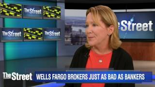 Wells Fargo Financial Advisors Just as Bad as Bankers