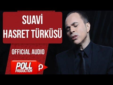 Suavi - Hasret Türküsü - ( Official Audio )