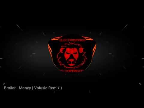 Broiler - Money ( Remix ) [ESNC]
