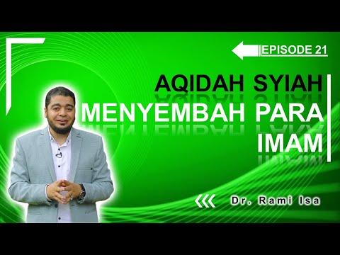 Aqidah Syiah - Episode 21 - Menyembah Para Imam