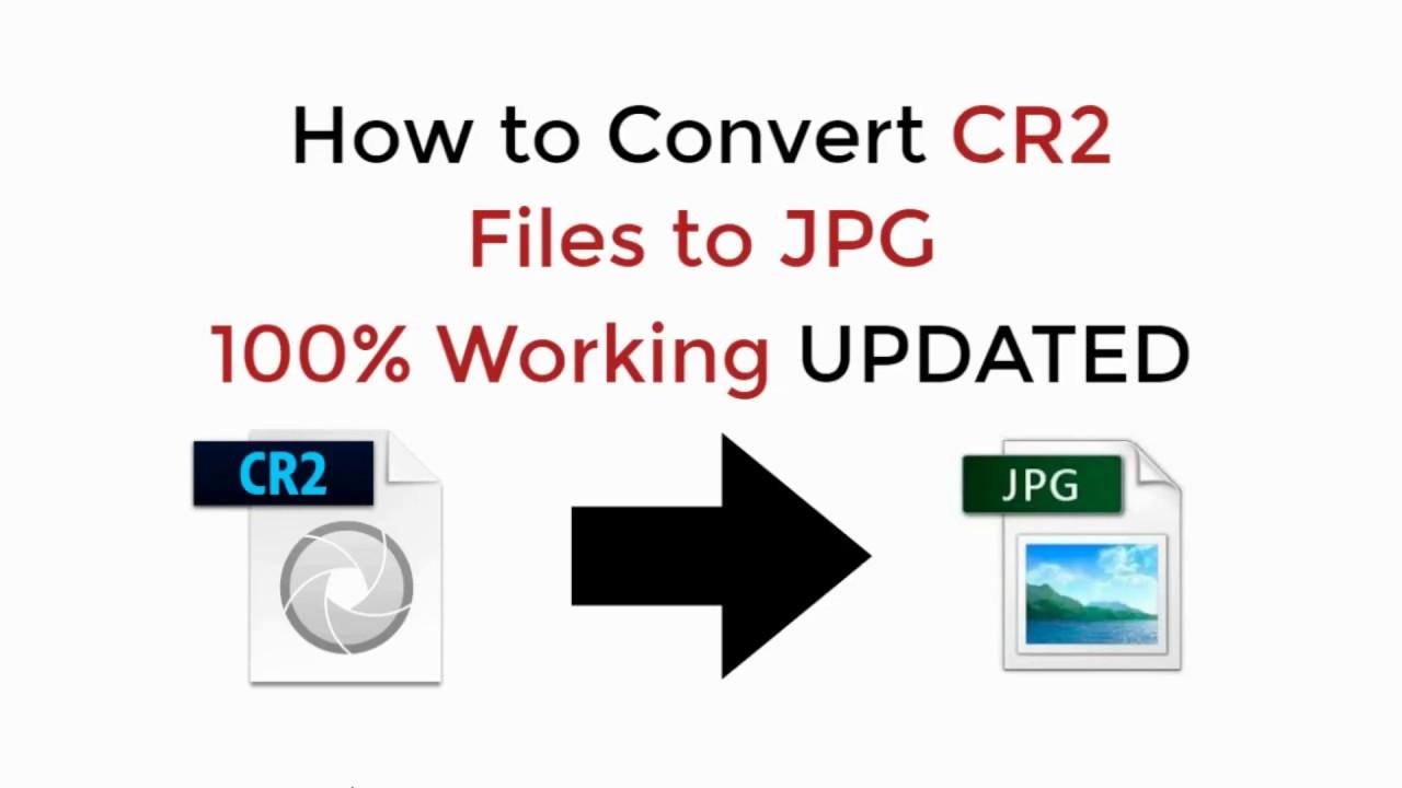 convert cr2 files to jpg free