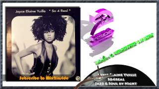 Mix2inside feat. Joyce Elaine Yuille - So4Real - Jazz & Soul by Night