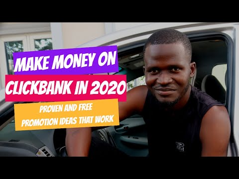 How To Make Money On ClickBank In 2020 [Free And Proven Clickbank Promotion Ideas]