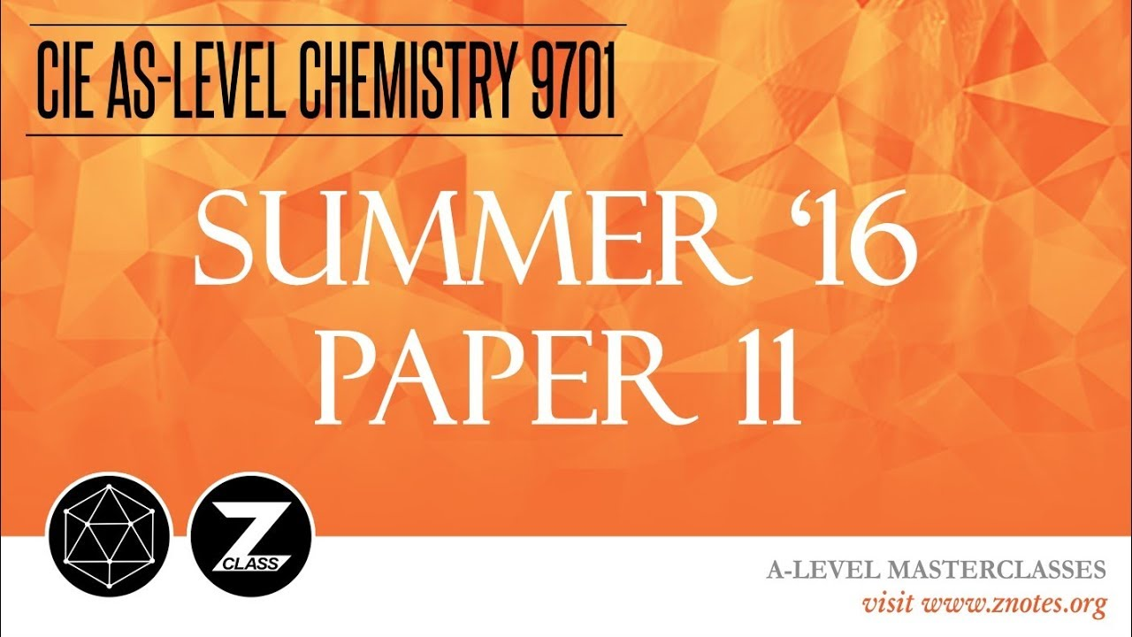 CIE AS Chemistry 9701 | S16 P11 | Solved Past Paper