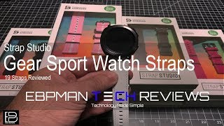 Samsung Gear Sport Bands from Strap Studio!  19 Bands Reviewed! Check out my review!
