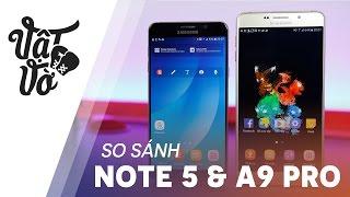 Galaxy Note 5 & A9 Pro là 2 phablet tầm trung rất đáng lựa chọn của...