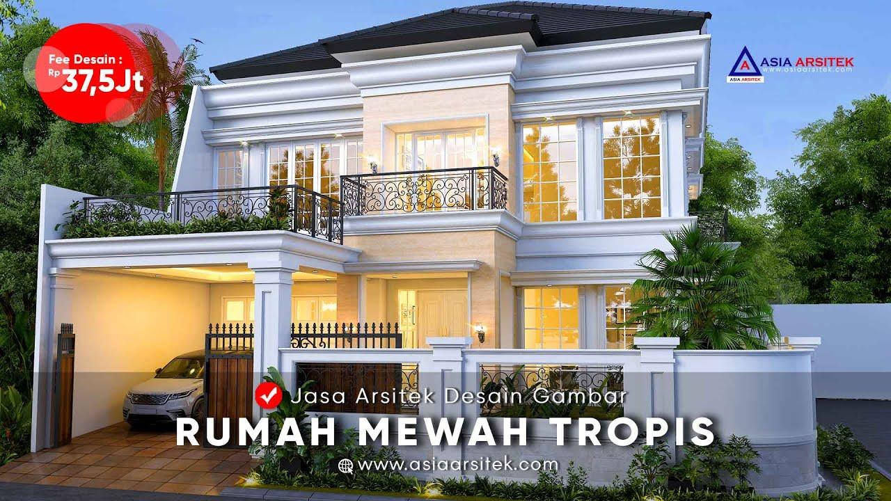 Jasa Arsitek Desain Rumah Mewah 2 Lantai Tropis Modern Pak Radja Pekayon Jaya Bekasi Youtube