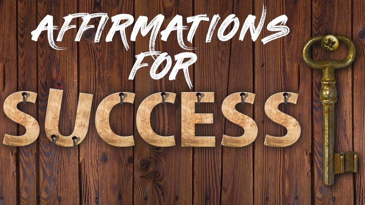 Listen Every day: Daily AFFIRMATIONS for SUCCESS