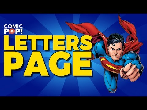 Superman Origins and More! | Letters Page