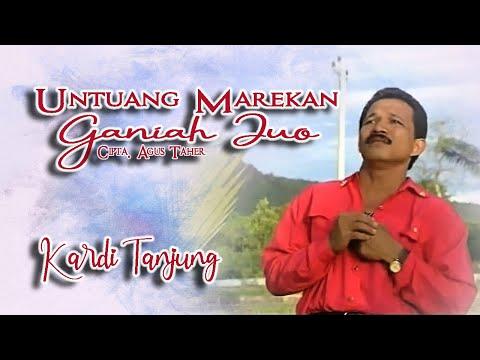 Kardi Tanjung ~ Untuang Marekan Ganiah Juo