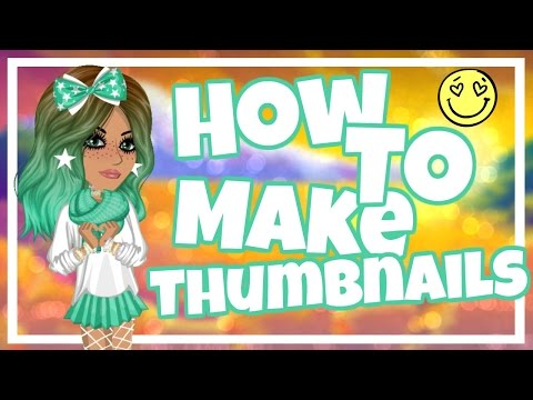 HOW TO MAKE MSP THUMBAILS!!!