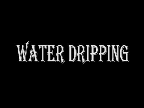 Water Dripping Sound Effects