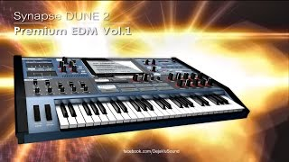 【Soundset】Premium EDM Vol.1 - Synapse DUNE 2 Synthesizer