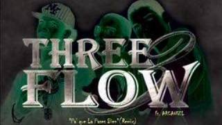 Threeflow Ft Arcangel - Pa