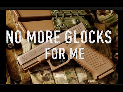 No More Glock Pistols For Me-Its Sig P320 From Now On