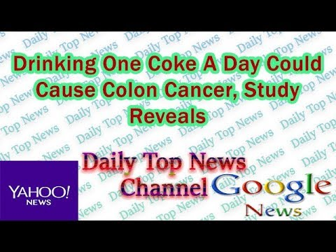 Drinking One Coke A Day Could Cause Colon Cancer Study Reveals Youtube