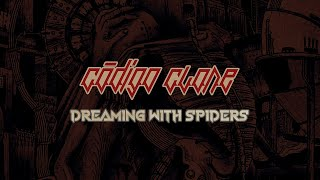 Código Clone - Dreaming with Spiders (Official Music Video)