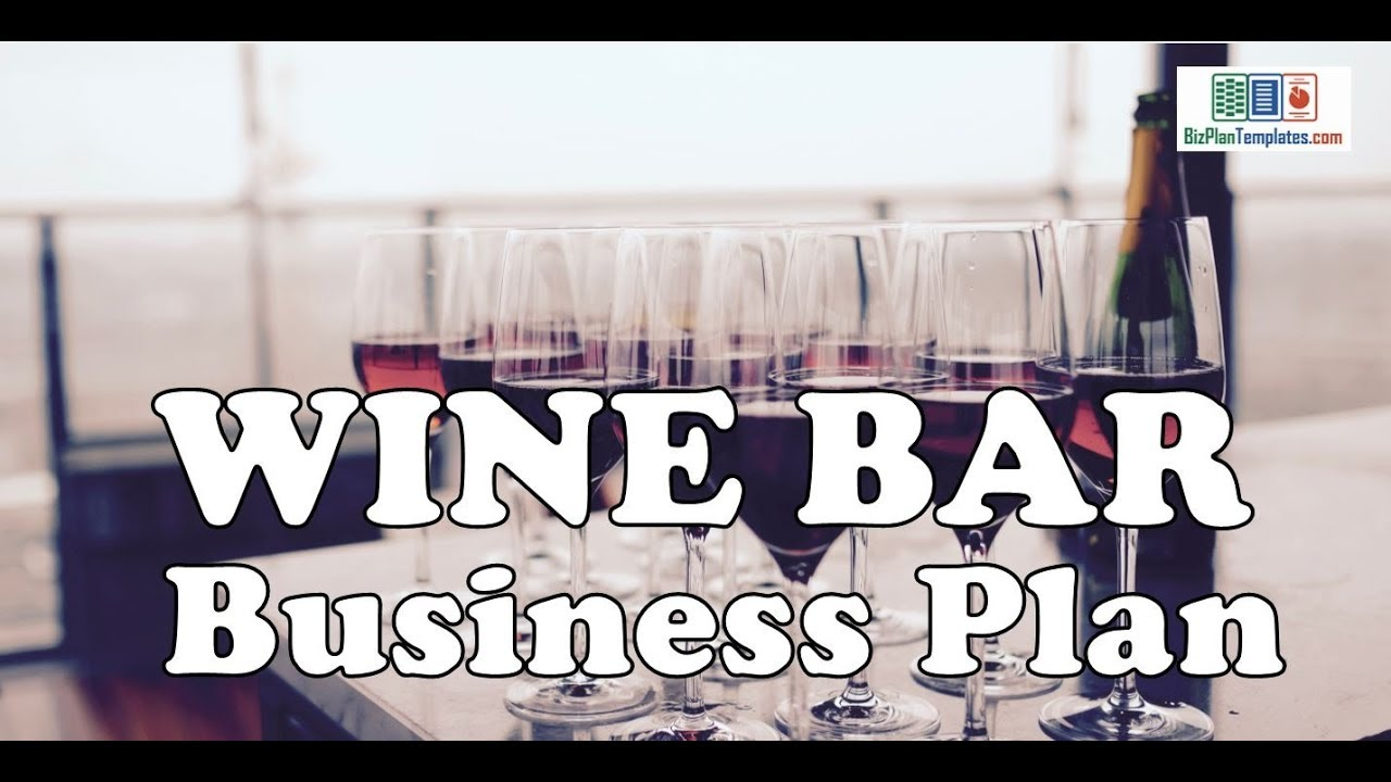 WINE BAR BUSINESS PLAN - Template with example & sample - YouTube