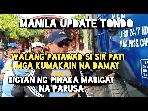 Manila Update Tondo,Walang Patawad si Sir,Pati mga kumakain na damay/Miz July