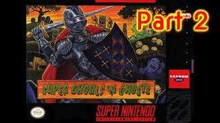 Super Ghouls 'N Ghosts (Part 2) | The SNES Version of Dark Souls | LIVE STREAM