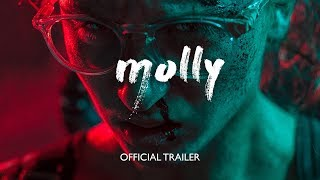 MOLLY (2017) - Official International Movie Trailer
