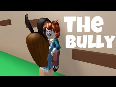 🎵the bully (ROBLOX MUSIC VIDEO)🎵