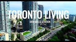 TORONTO LIVING - Don Mills Station - North York 4K