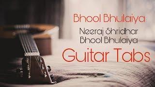 Bhool Bhoolaiya guitar tab