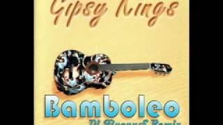 Gipsy Kings - Bamboleo (Dj FlucyuS Remix) - [[www.djflucyus.es]]