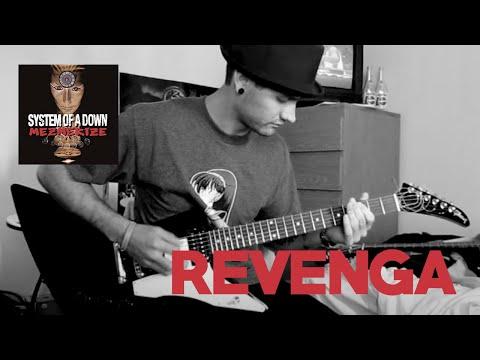 System Of A Down - Revenga Guitar Cover