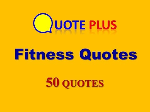 Fitness Quotes 50 Top Quotes Fitness Quotes Motivation