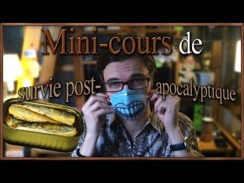 Mini-cours de survie post-apocalyptique