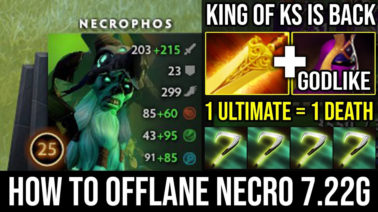 How To Offlane Necrophos In New 7 22g Wtf Cancer 1 Reaper S Scythe 1 Death Super Ks Dota 2 Youtube