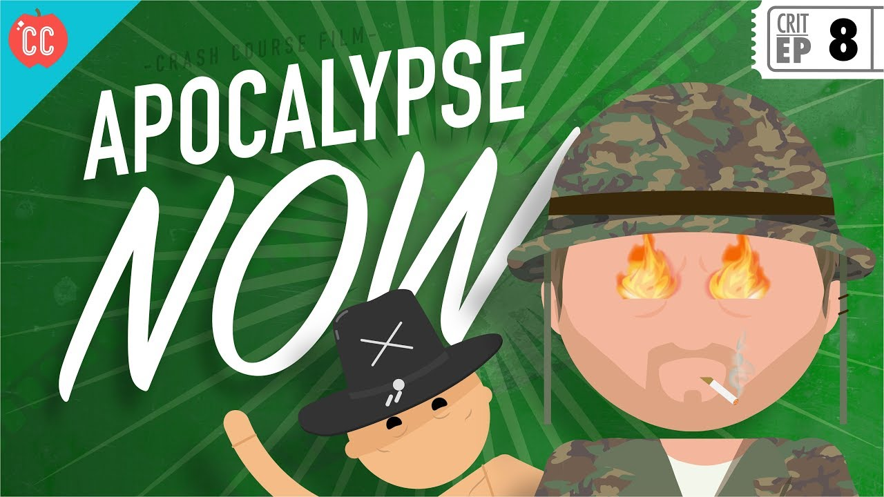 Apocalypse Now Crash Course Film Criticism 8 Youtube