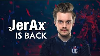 Jerax is Back to Dota