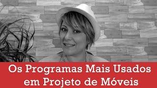Os 3 Programas Mais Usados em Projeto de Móveis