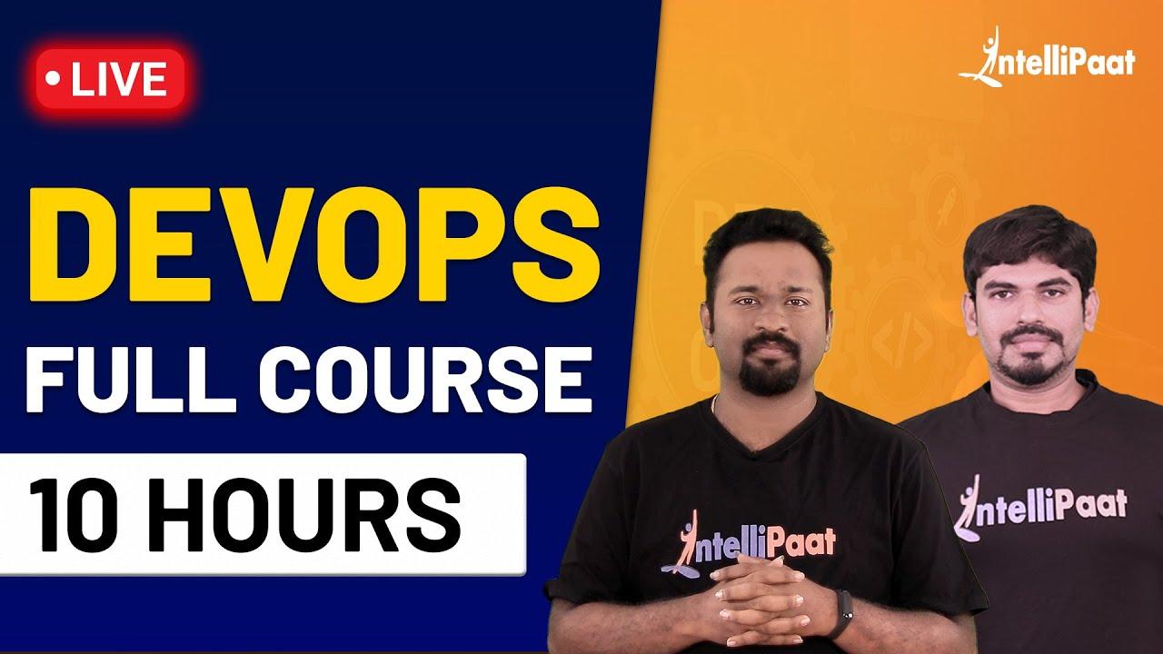 Devops Course | DevOps Full Course | Learn DevOps in 10 Hours | Intellipaat