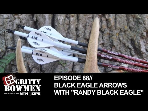 "EPISODE 88: Black Eagle Arrows with ""Randy Black Eagle"""