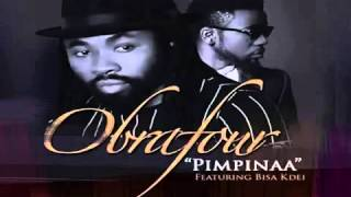 Obrafour – Pimpinaa ft Bisa Kdei(New Track-2015)