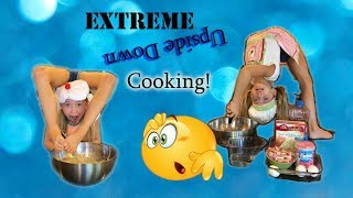 Upside Down Cooking with Lilly K!