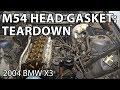 BMW X3 E83 M54 Head Gasket Replacement: Teardown