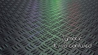 Zymotic - It