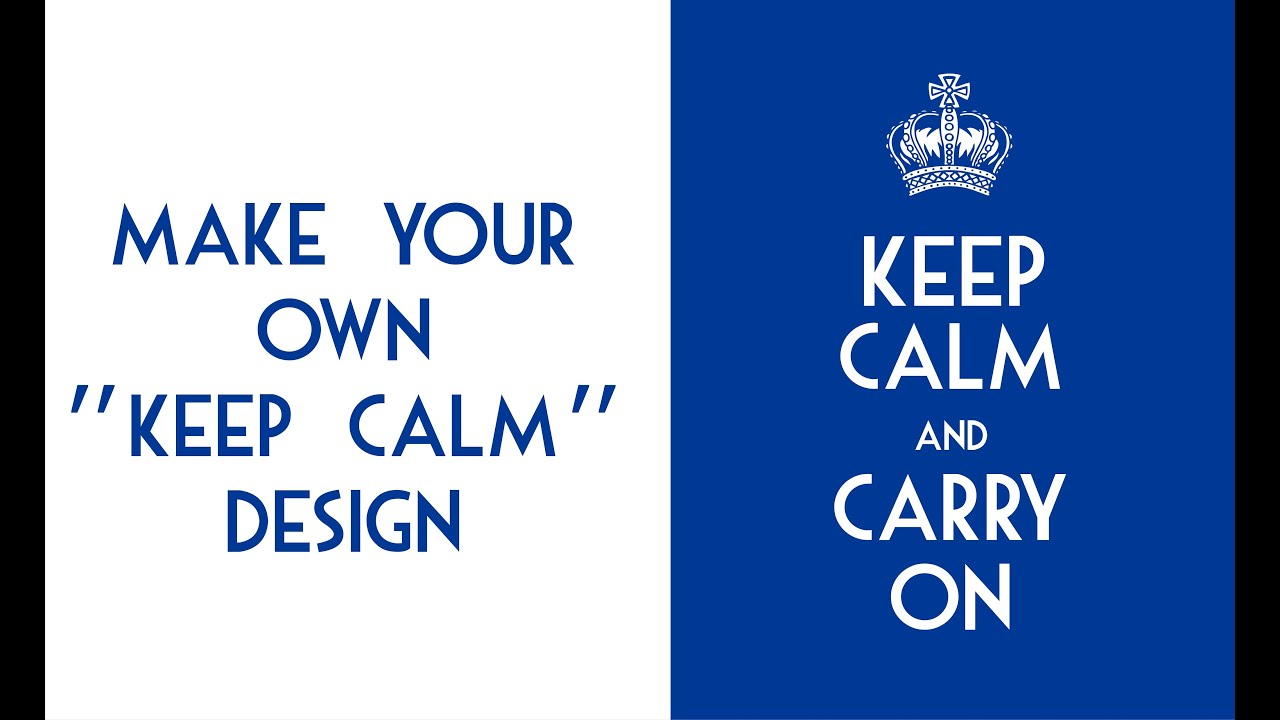 How To Make A Keep Calm & Carry On Crown Design In