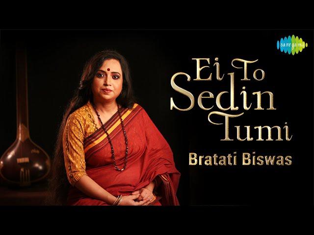 Ei To Sedin Tumi   এইতো সেদিন তুমি   Bratati Biswas   Cover Version   HD Video