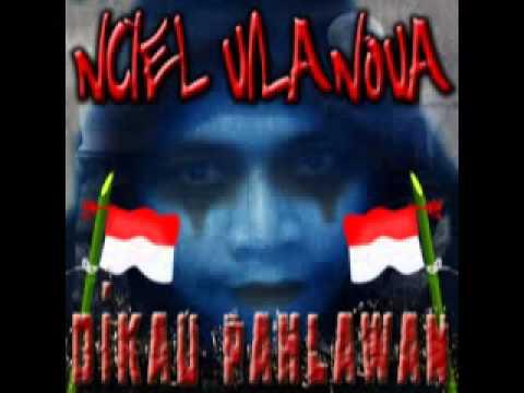 Nciel Vilanova - Dikau Pahlawan (Slow Rock)