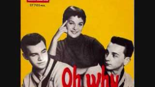 The Teddy Bears - Oh Why (1959)