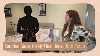 Surprise Guest On My Final House Tour Part 2 | Love Angeline Quinto