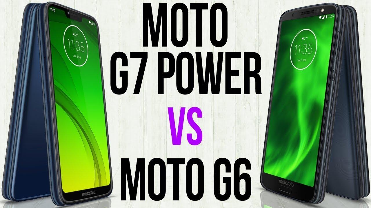 Moto G7 Power Vs Moto G6 Comparativo Youtube