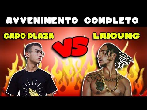 Laioung vs Capo Plaza - AVVENIMENTO COMPLETO