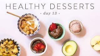 3 Quick & Healthy DESSERT IDEAS 🐝 DAY 13